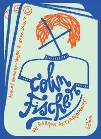 Colin Fischer | Miller, Ashley Edward