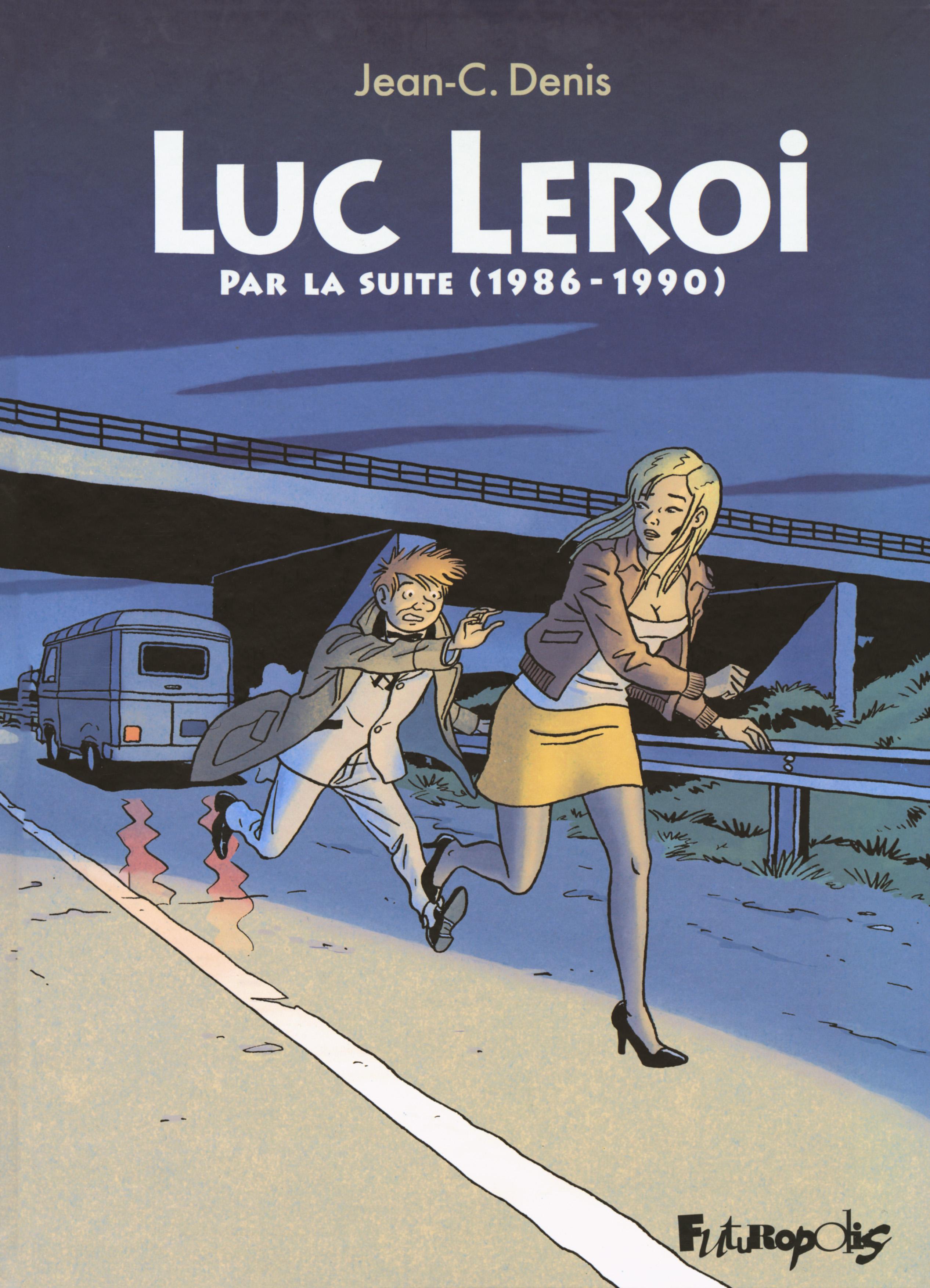 Luc Leroi - L'Intégrale 2 (Par la suite 1986-1990)