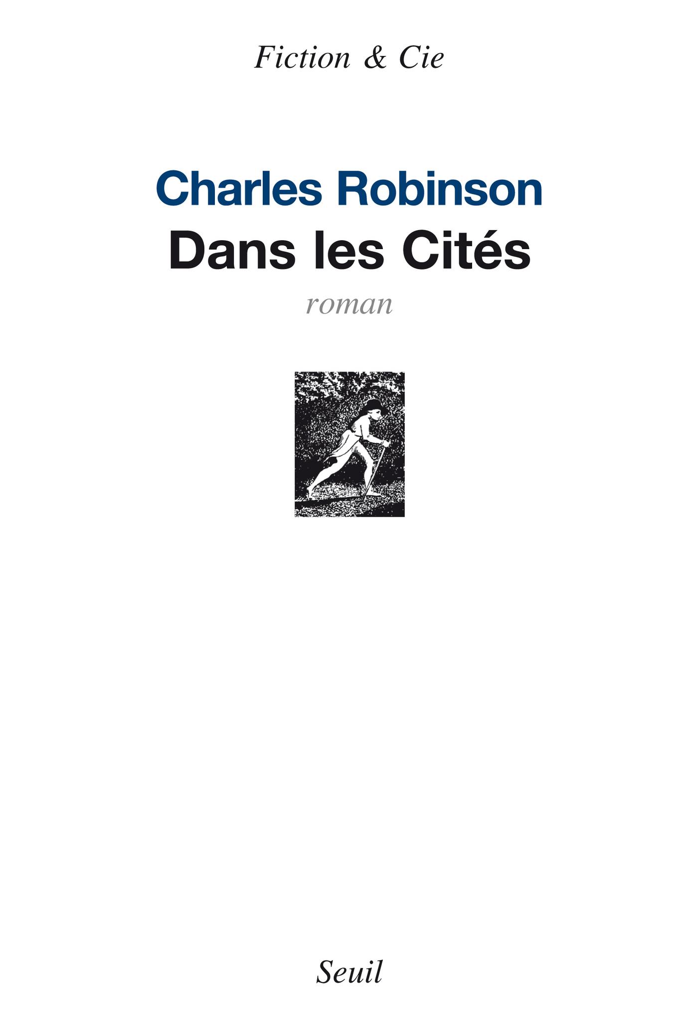 Dans les Cités | Robinson, Charles