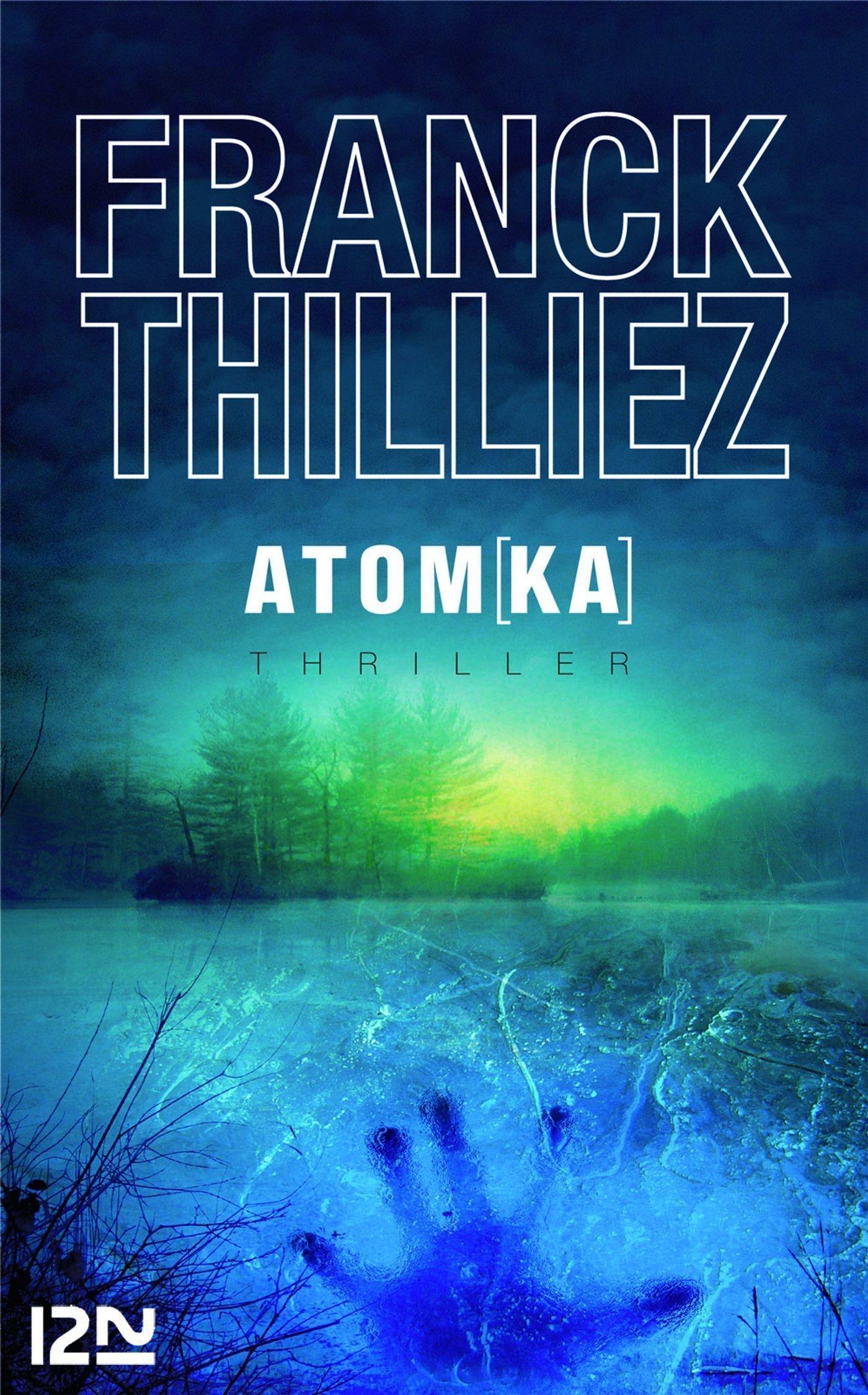 Atomka | THILLIEZ, Franck