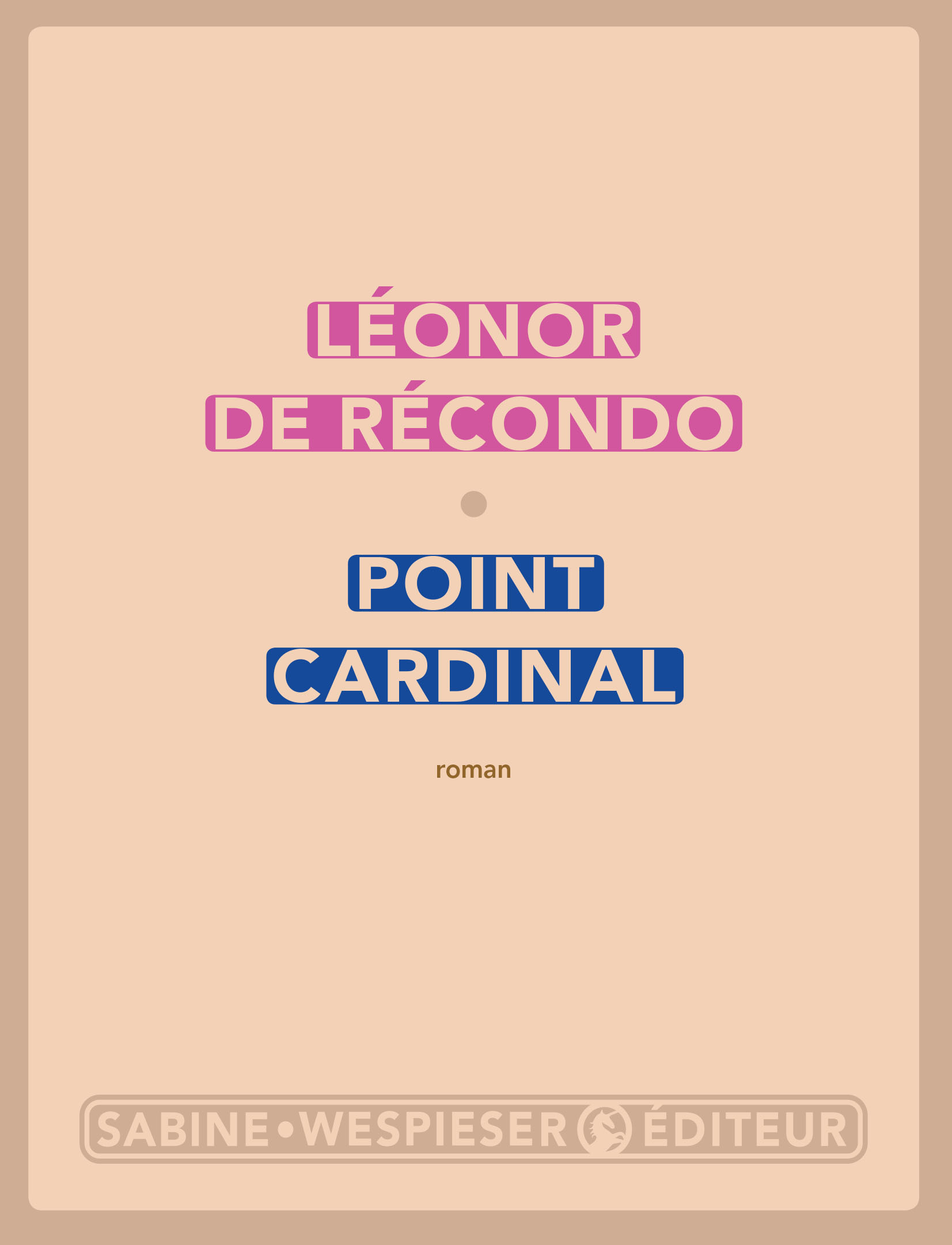 Point cardinal | de Récondo, Léonor