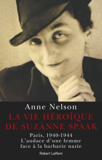 La Vie héroïque de Suzanne Spaak