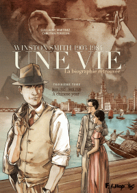 Une vie (Tome 3) - Winston Smith. La biographie retrouvée - A chinese year