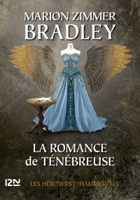 La Romance de Ténébreuse tome 5 | Bradley, Marion Zimmer