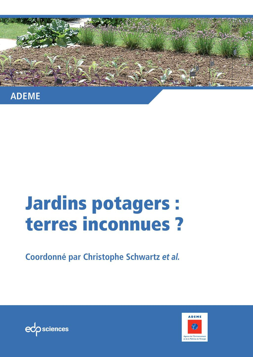 Jardins potagers: terres inconnues