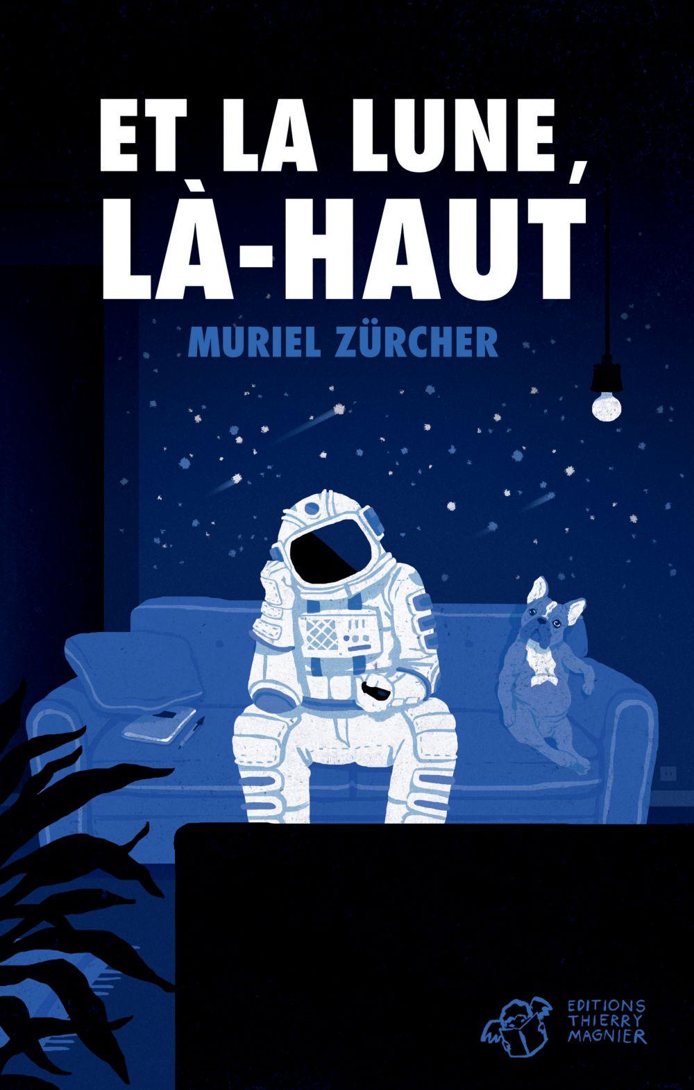 Et la lune, là-haut | Zürcher, Muriel