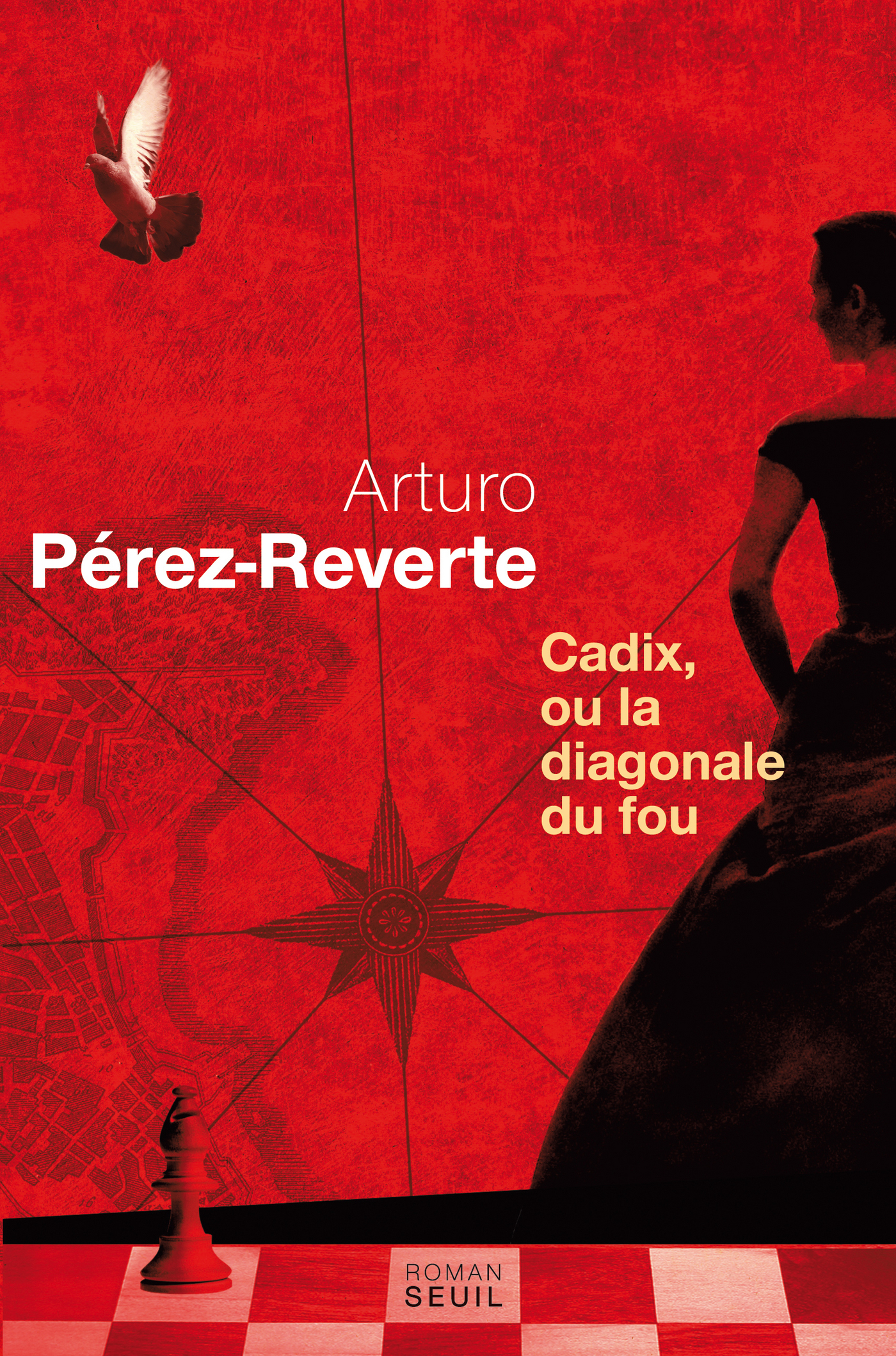 Cadix, ou la diagonale du fou | Pérez-Reverte, Arturo