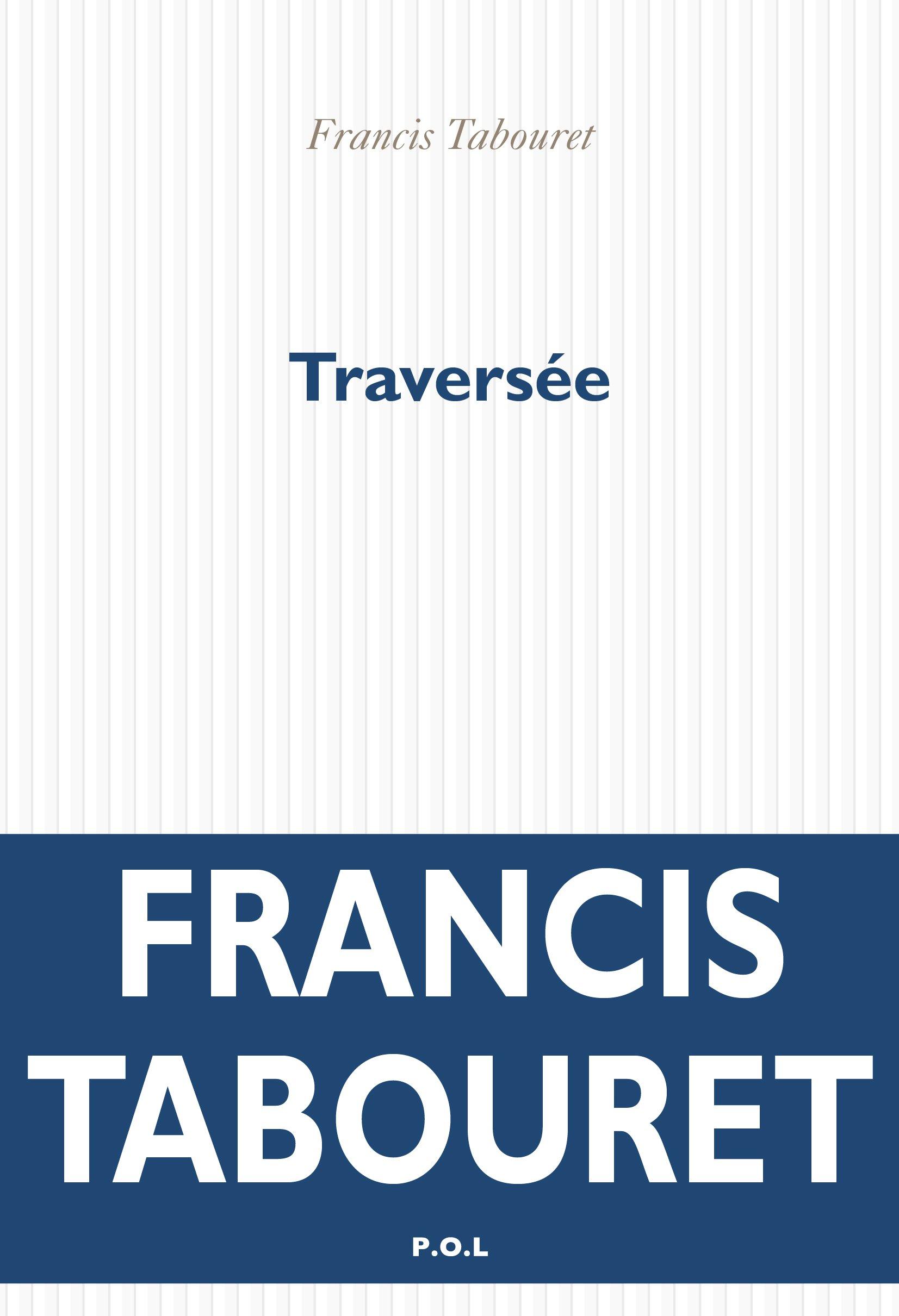 Traversée | Tabouret, Francis
