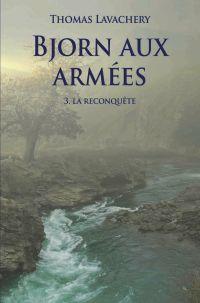 Bjorn aux armées - Tome 3 –...