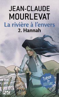 La rivière à l'envers Tome 2 | MOURLEVAT, Jean-Claude. Auteur