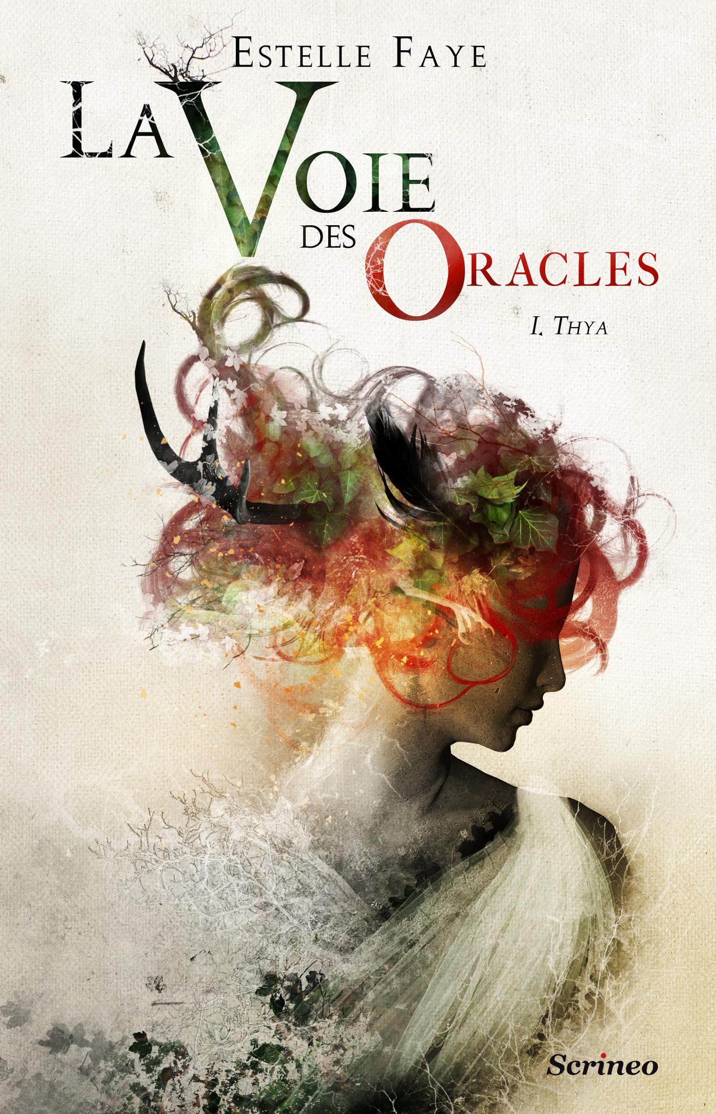 La voie des oracles - tome 01 : Thya