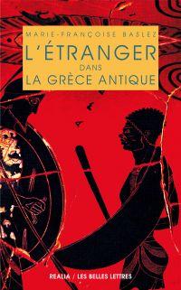 L'Étranger dans la Grèce An...