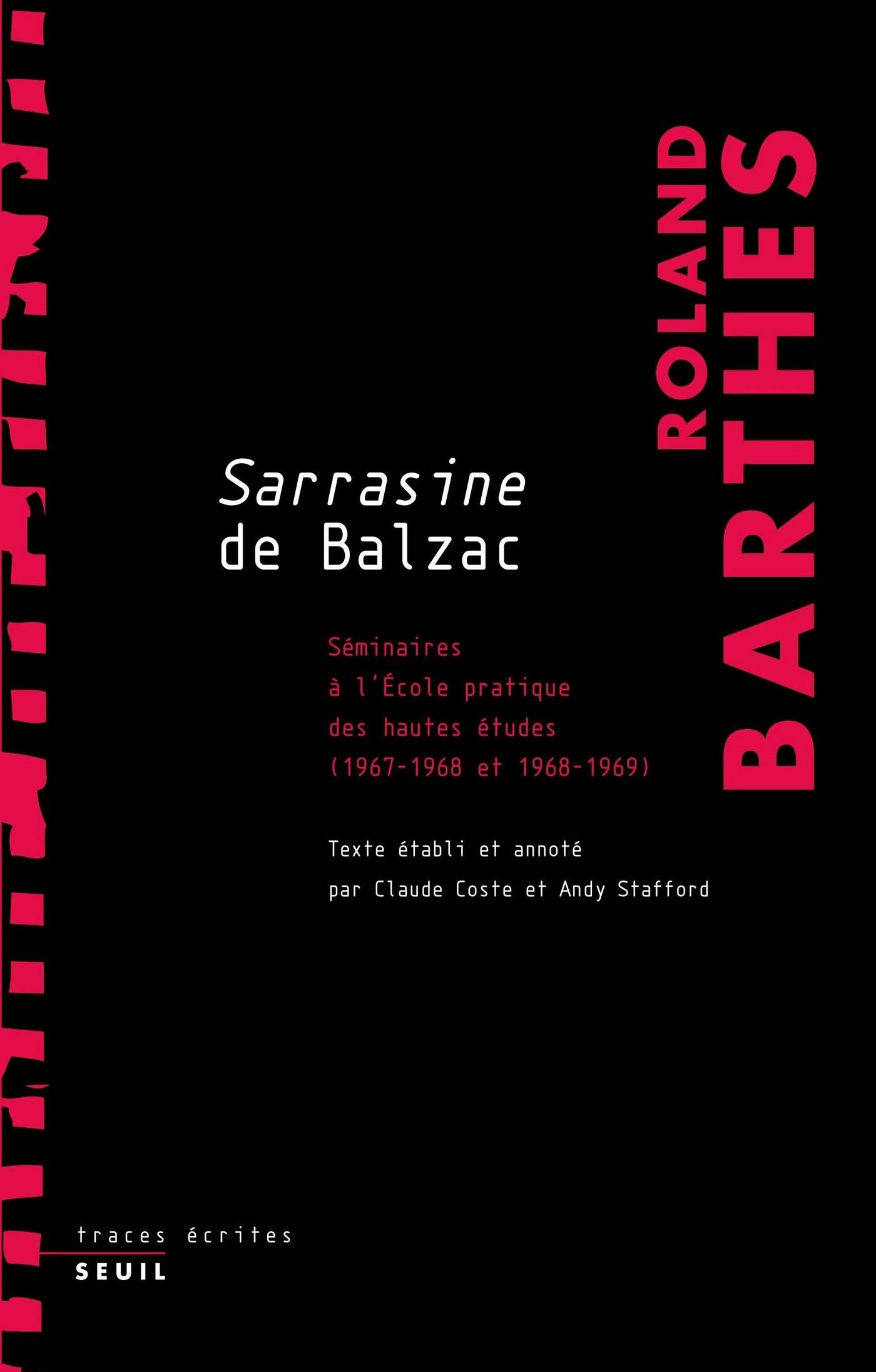 Sarrasine de Balzac. Séminaires à l'École pratique des hautes études (1967-1968 et 1968-1969)