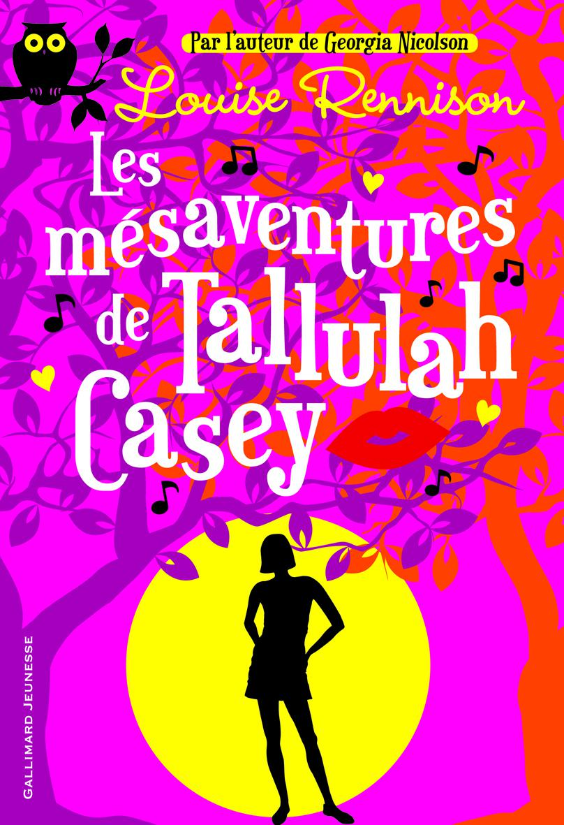 Tallulah Casey (Tome 1) - Les m?saventures de Tallulah Casey