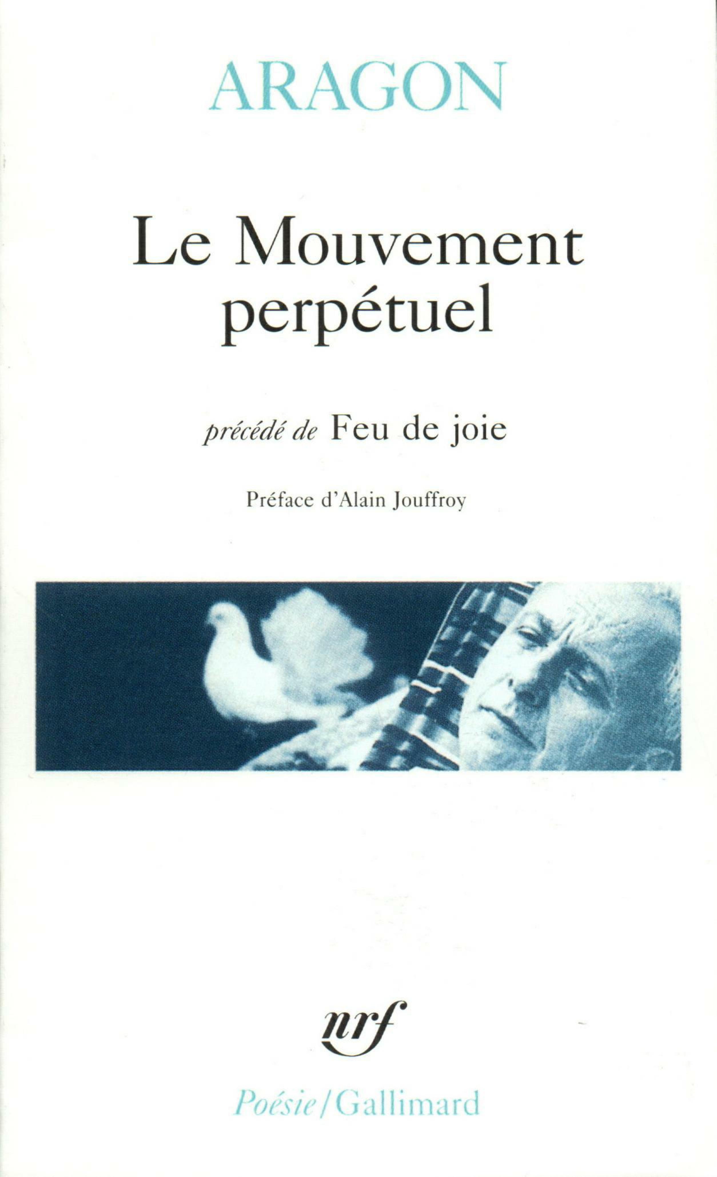 Le Mouvement perpétuel / Écritures automatiques / Feu de joie