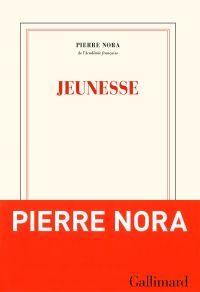 Jeunesse | Nora, Pierre (1931-....). Auteur