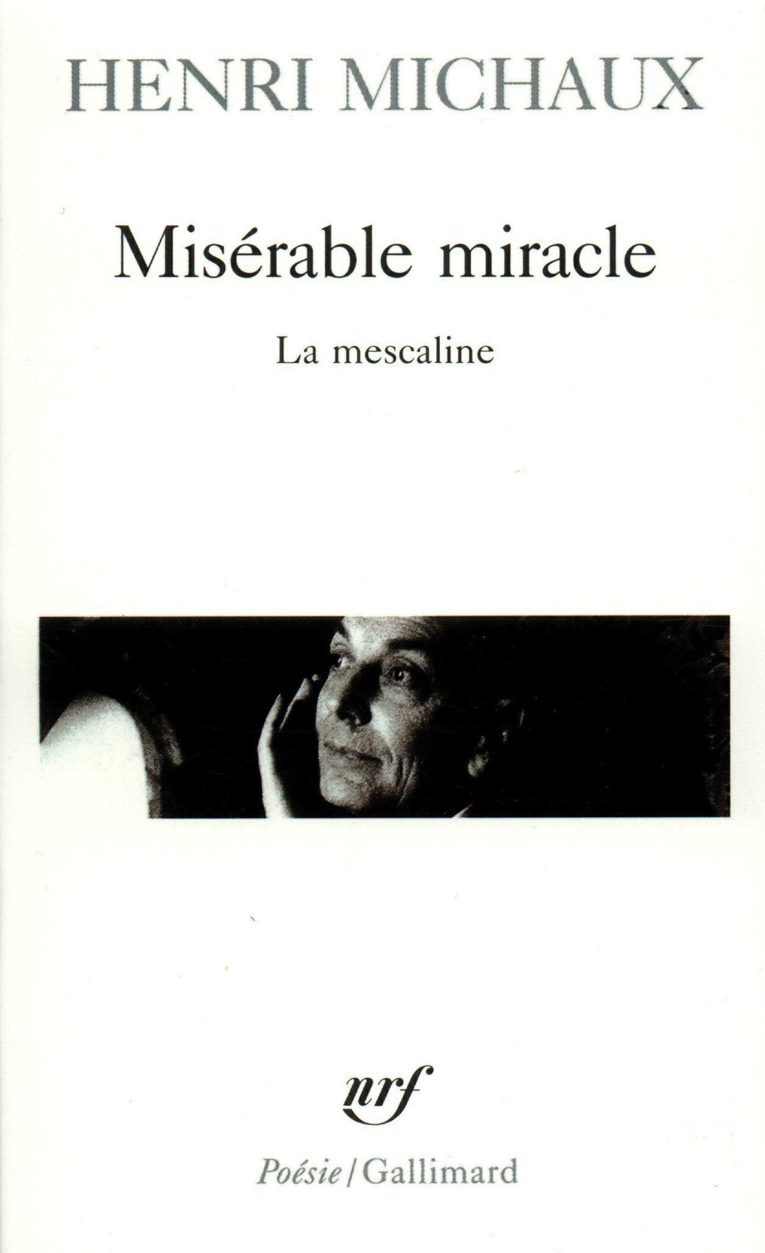 Misérable miracle. La mesca...