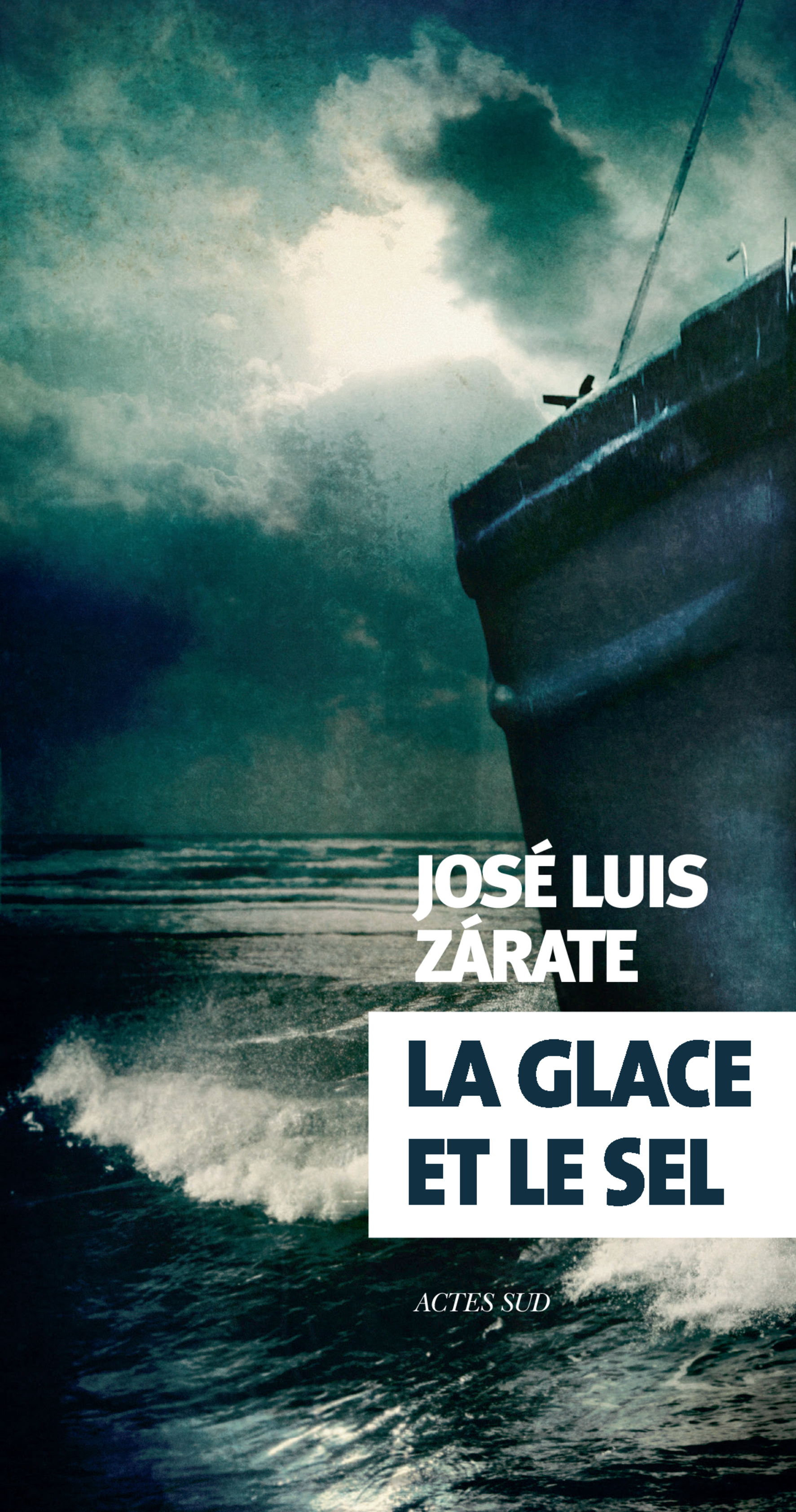 La glace et le sel | Zarate, José luis