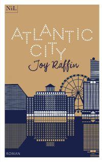 Atlantic City | RAFFIN, Joy. Auteur