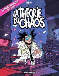 Forbidden Zone - Tome 2 - La théorie du chaos