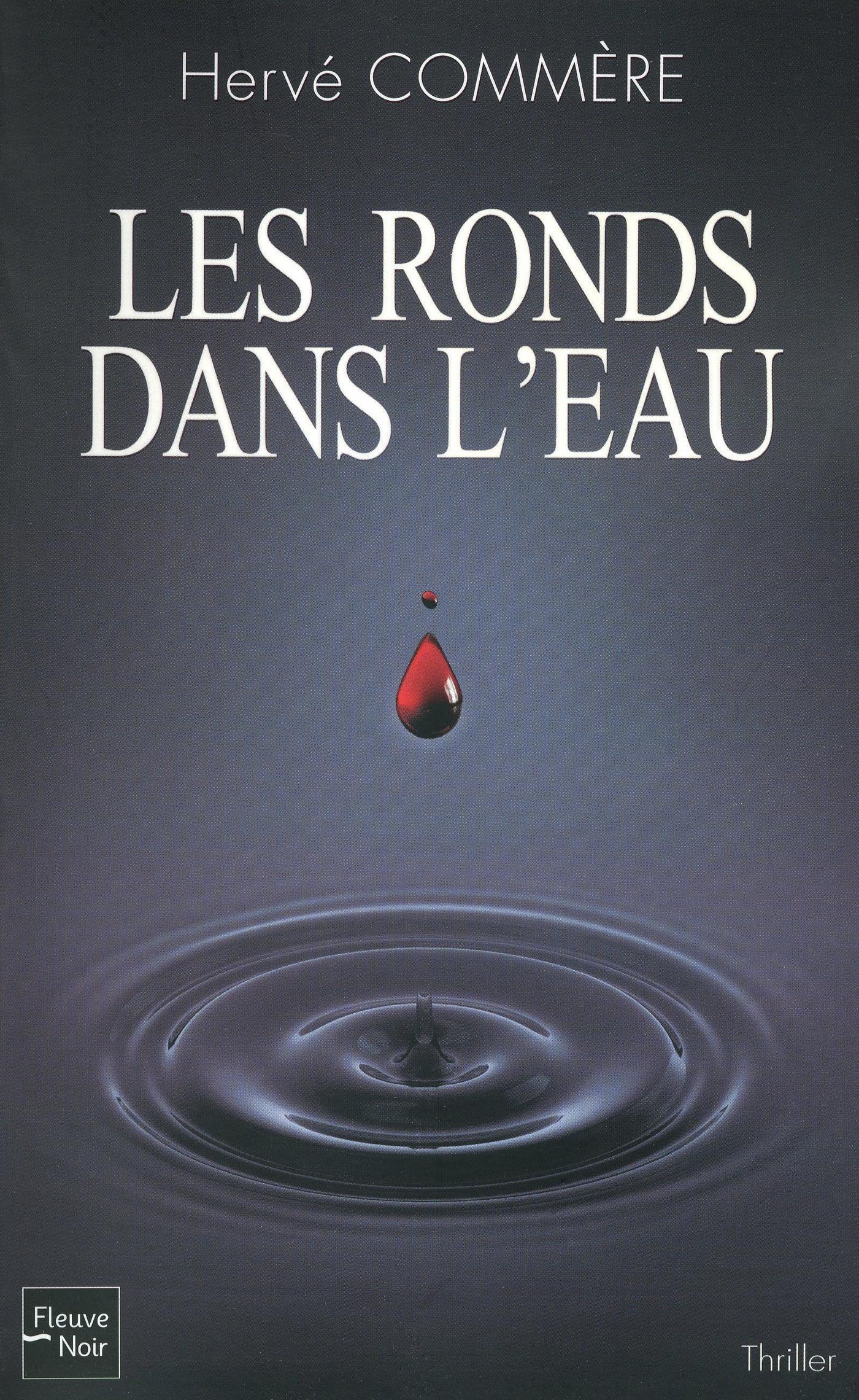 Les ronds dans l'eau | COMMÈRE, Hervé