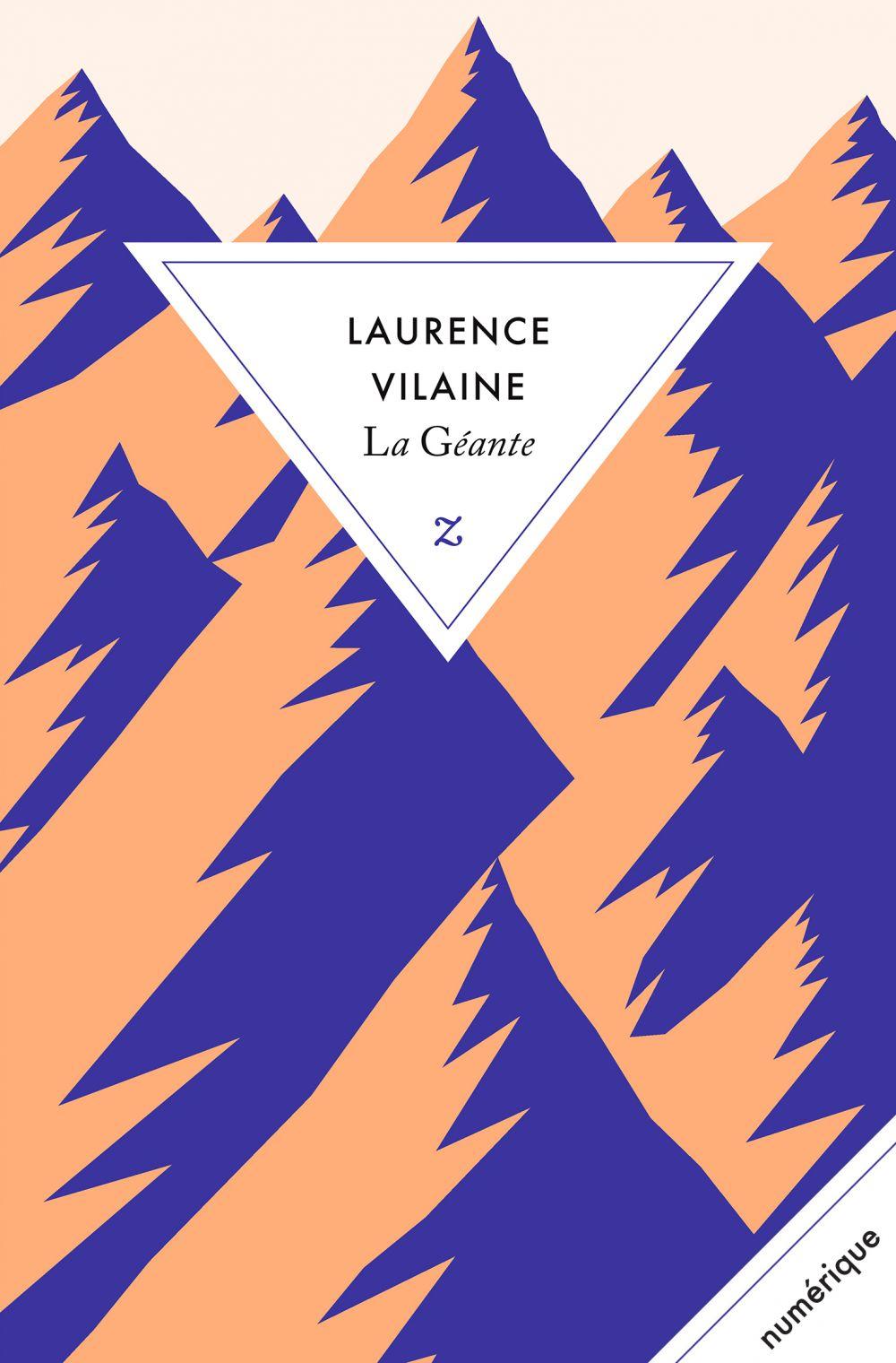 La Géante | Vilaine, Laurence (1965-....). Auteur
