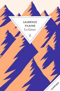 La Géante | Vilaine, Laurence. Auteur