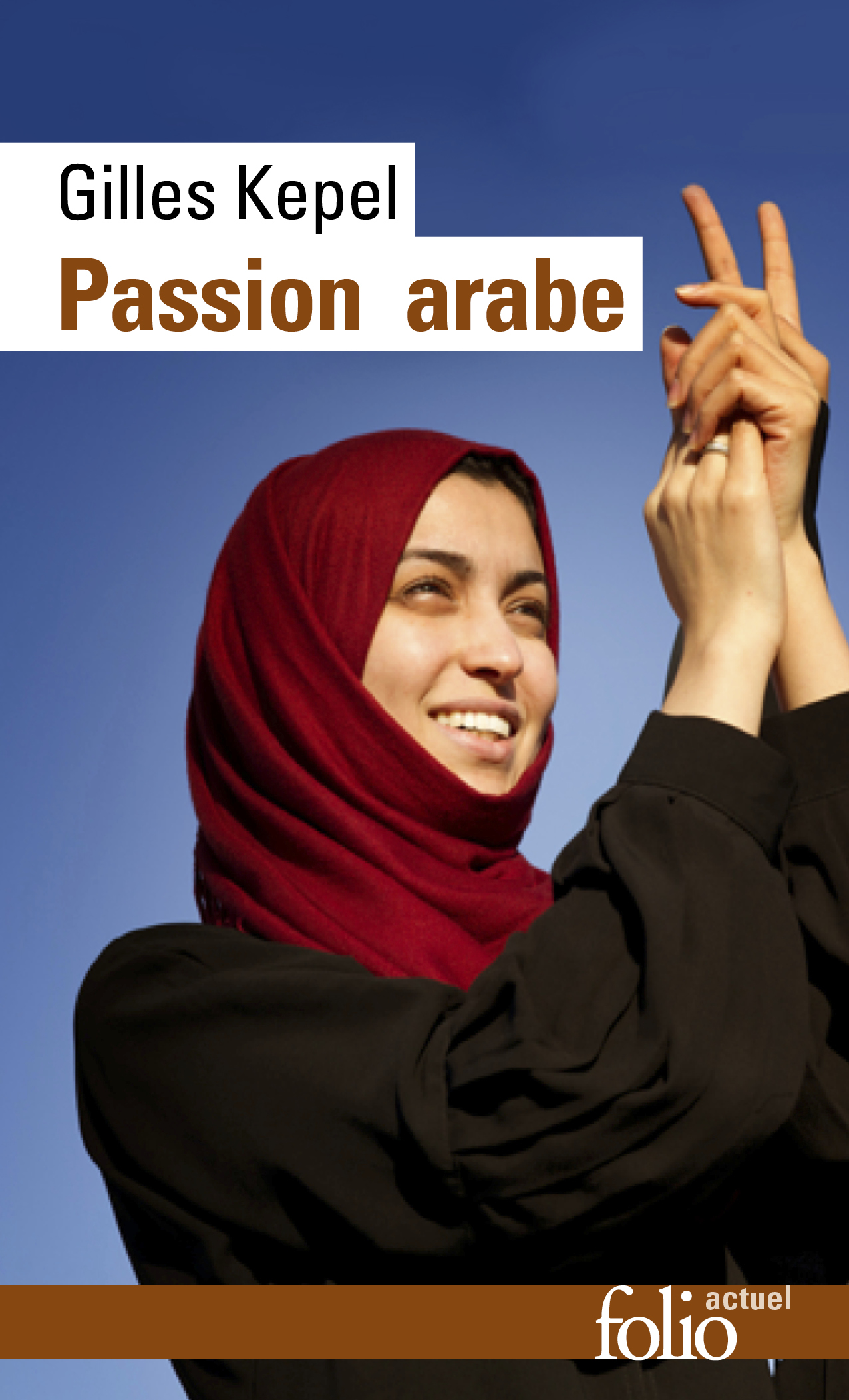 Passion arabe. Journal, 2011-2013 / Passion en Kabylie / Paysage avant la bataille
