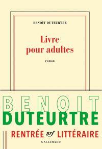 Livre pour adultes | Duteurtre, Benoît