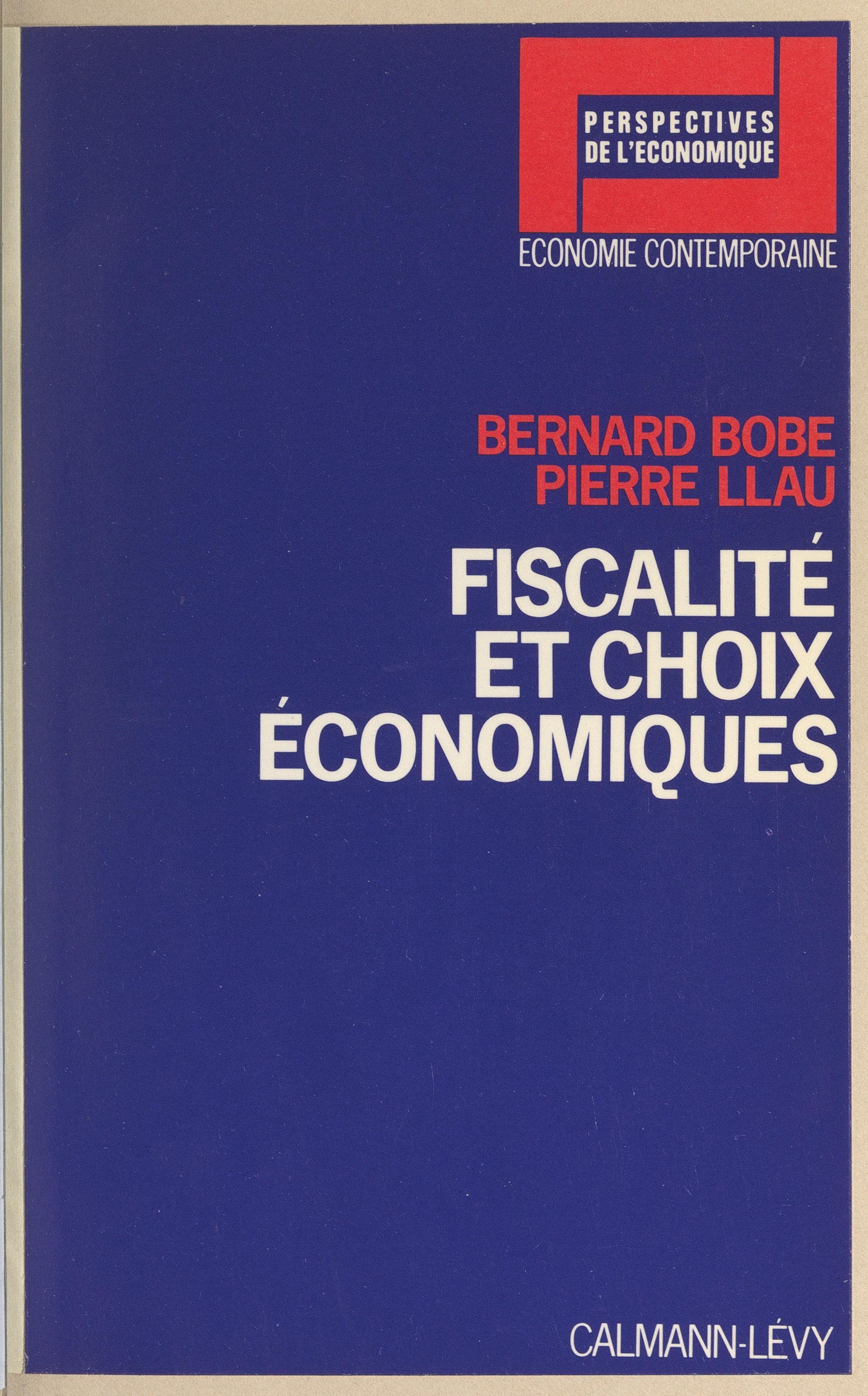 Fiscalité et choix économiques