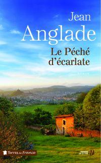 Le Péché d'écarlate | ANGLADE, Jean. Auteur