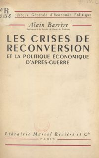 Les crises de reconversion ...