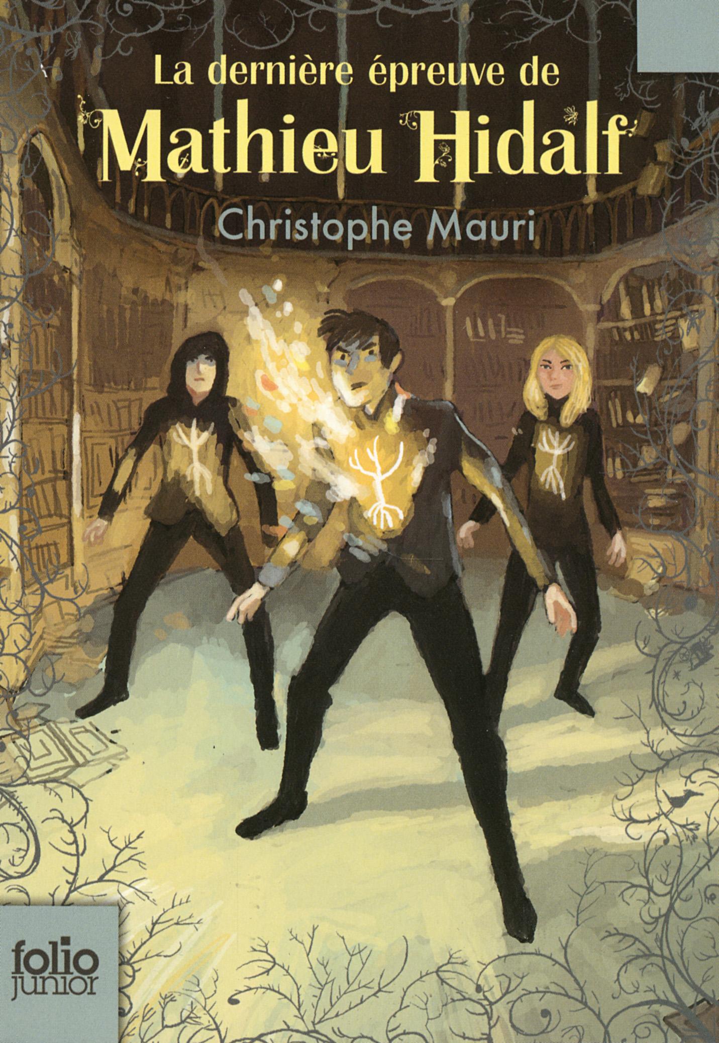Mathieu Hidalf (Tome 5) - La dernière épreuve de Mathieu Hidalf | Mauri, Christophe