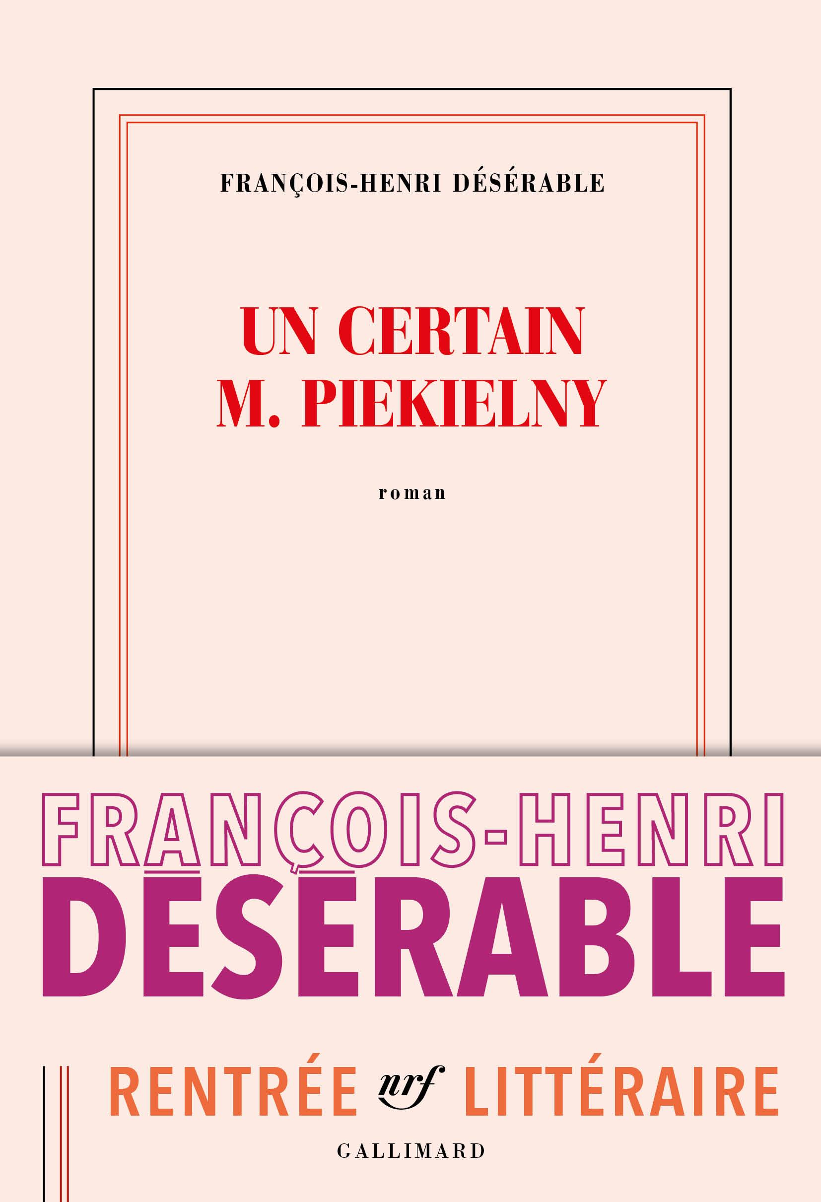 Un certain M. Piekielny | Désérable, François-Henri