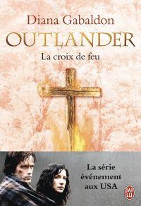 Outlander (Tome 5) - La croix de feu | Gabaldon, Diana. Auteur