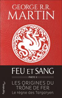 Feu et sang - Partie 2 | Martin, George R.R.
