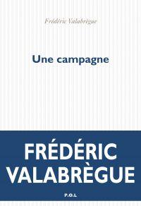 Une campagne | Valabrègue, Frédéric (1952-....). Auteur
