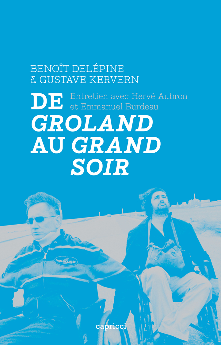 Benoît Delépine et Gustave Kervern
