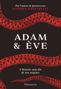 Adam & Ève | Greenblatt, Stephen (1943-....). Auteur