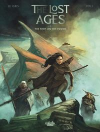 The Lost Ages 1. The Fort o...