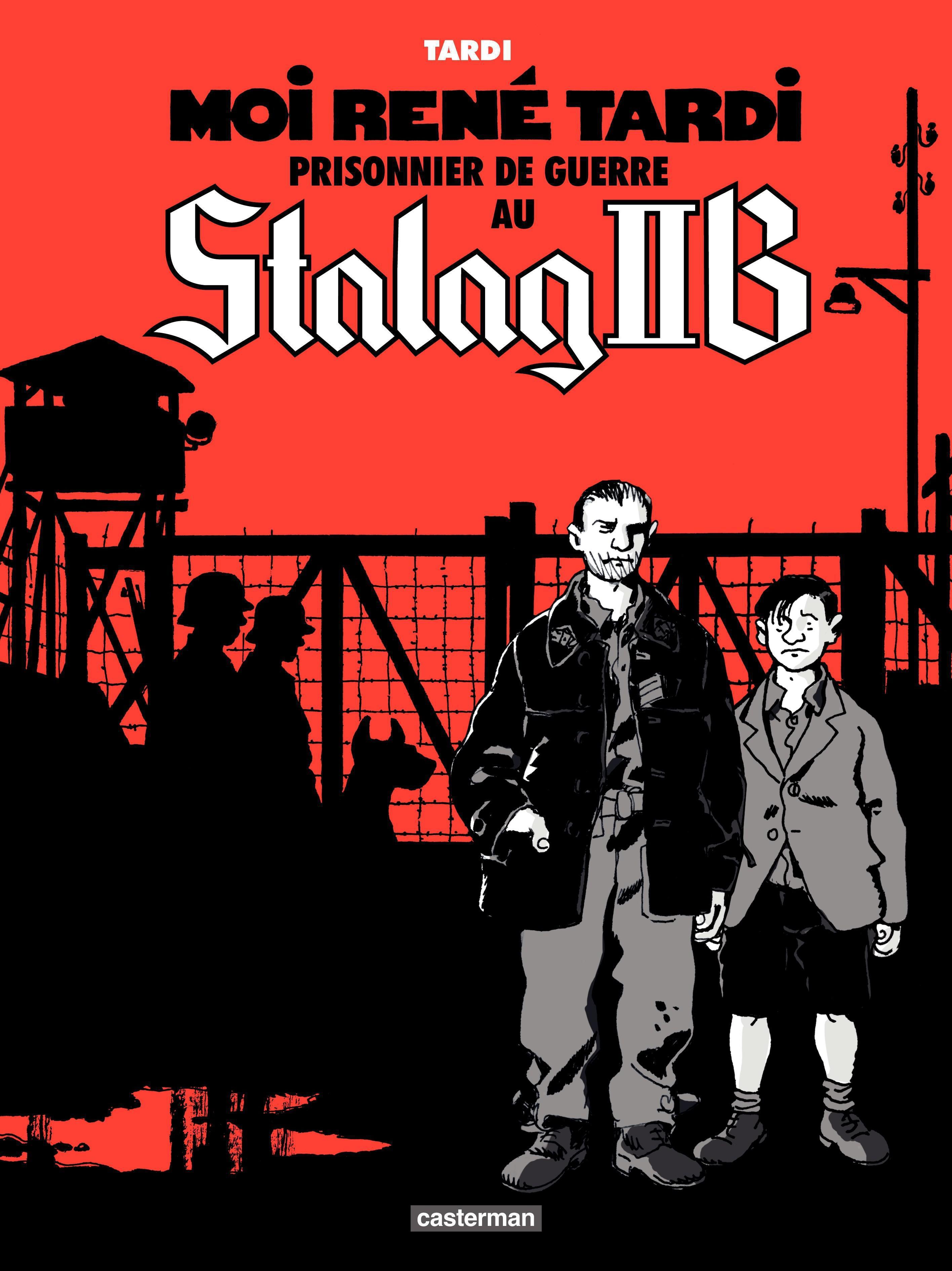 Moi Ren? Tardi, prisonnier de guerre au Stalag IIB (Tome 1)