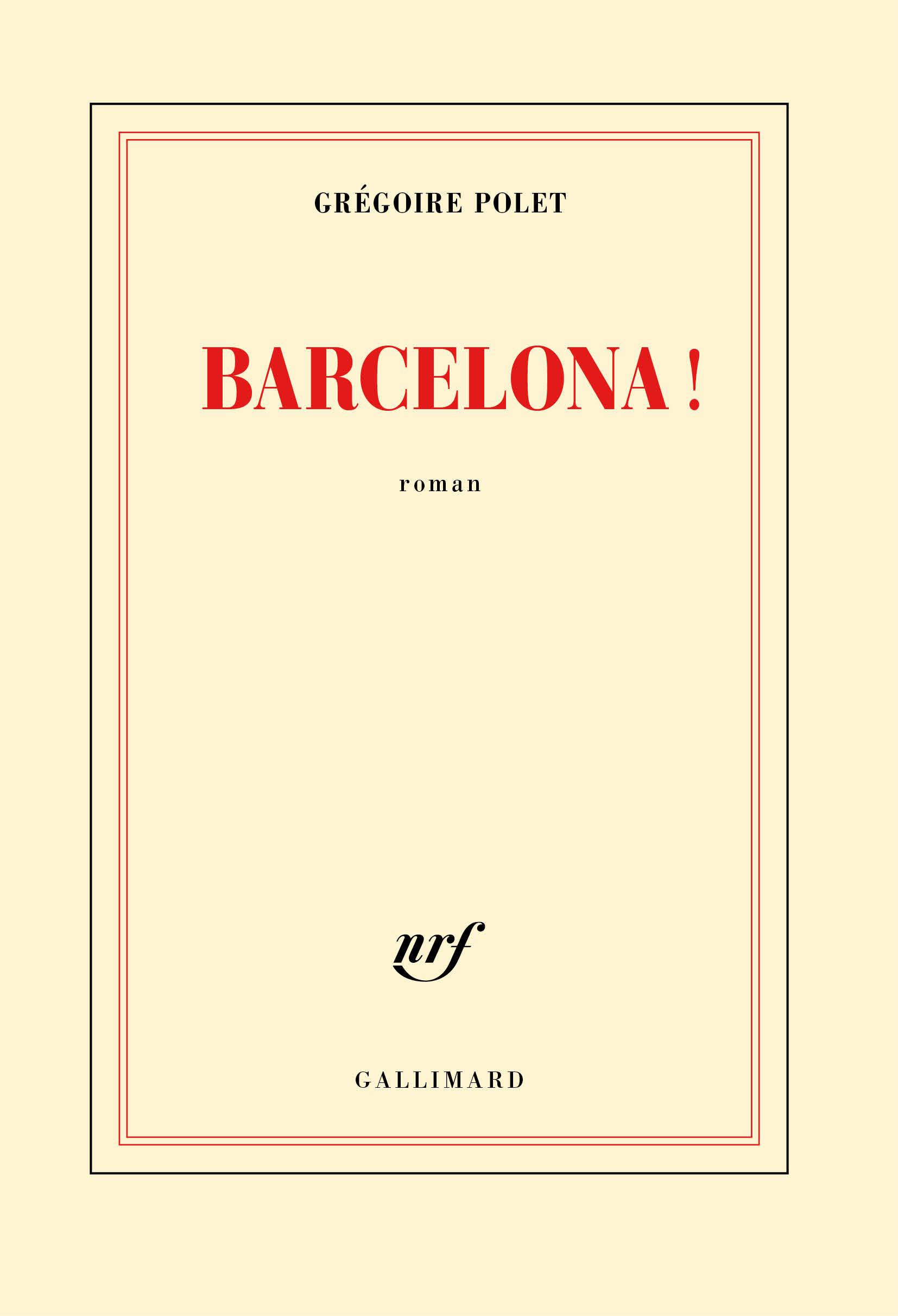 Barcelona !   Polet, Grégoire