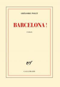 Barcelona ! | Polet, Grégoire