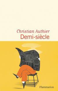 Demi-siècle | Authier, Christian. Auteur