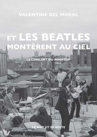 Et les Beatles montèrent au...