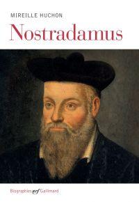 Nostradamus | Huchon, Mireille. Auteur