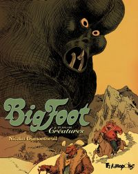 Big Foot (Tome 3) - Créatures