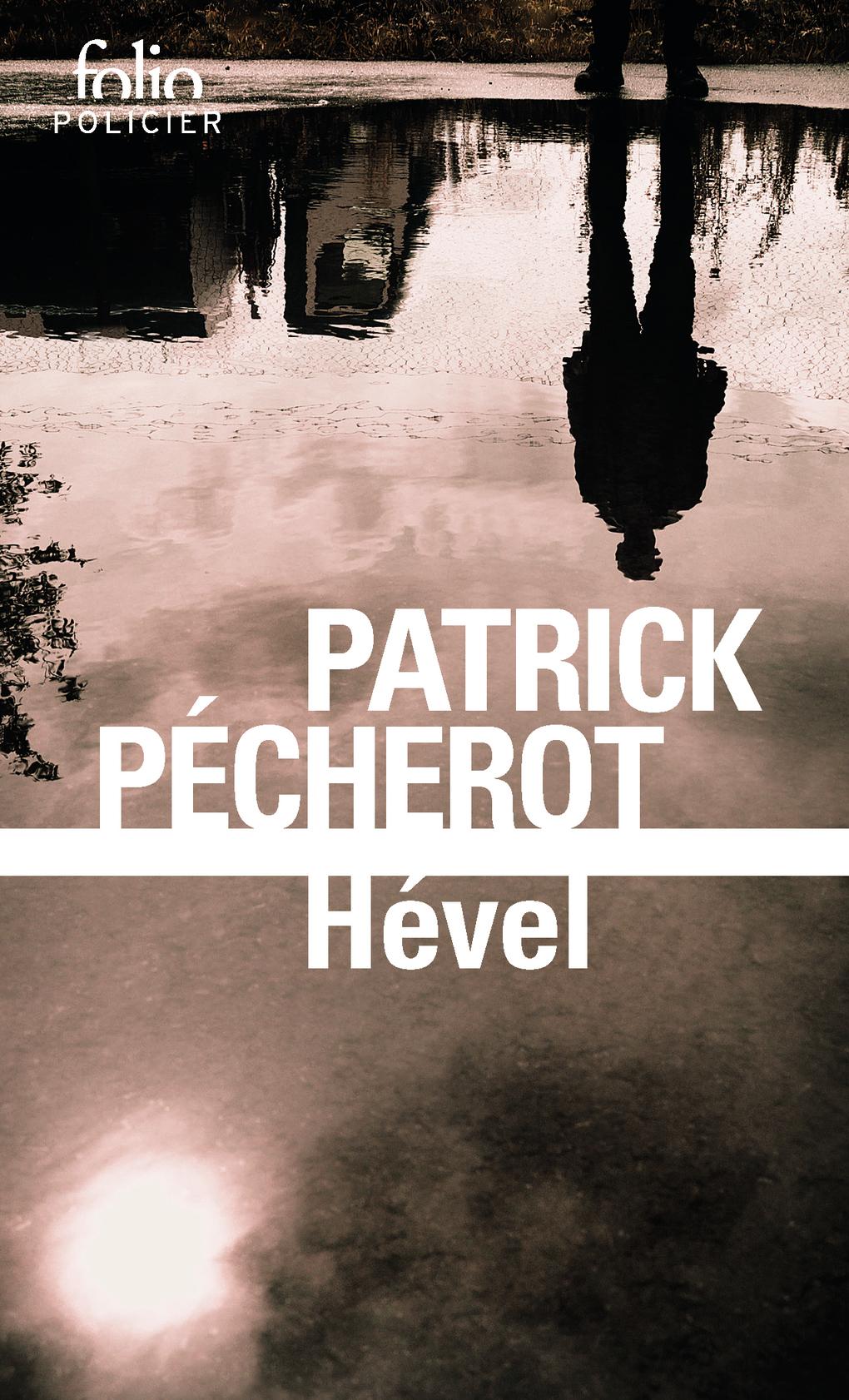 Hével | Pécherot, Patrick
