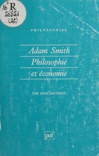 Adam Smith : philosophie et...