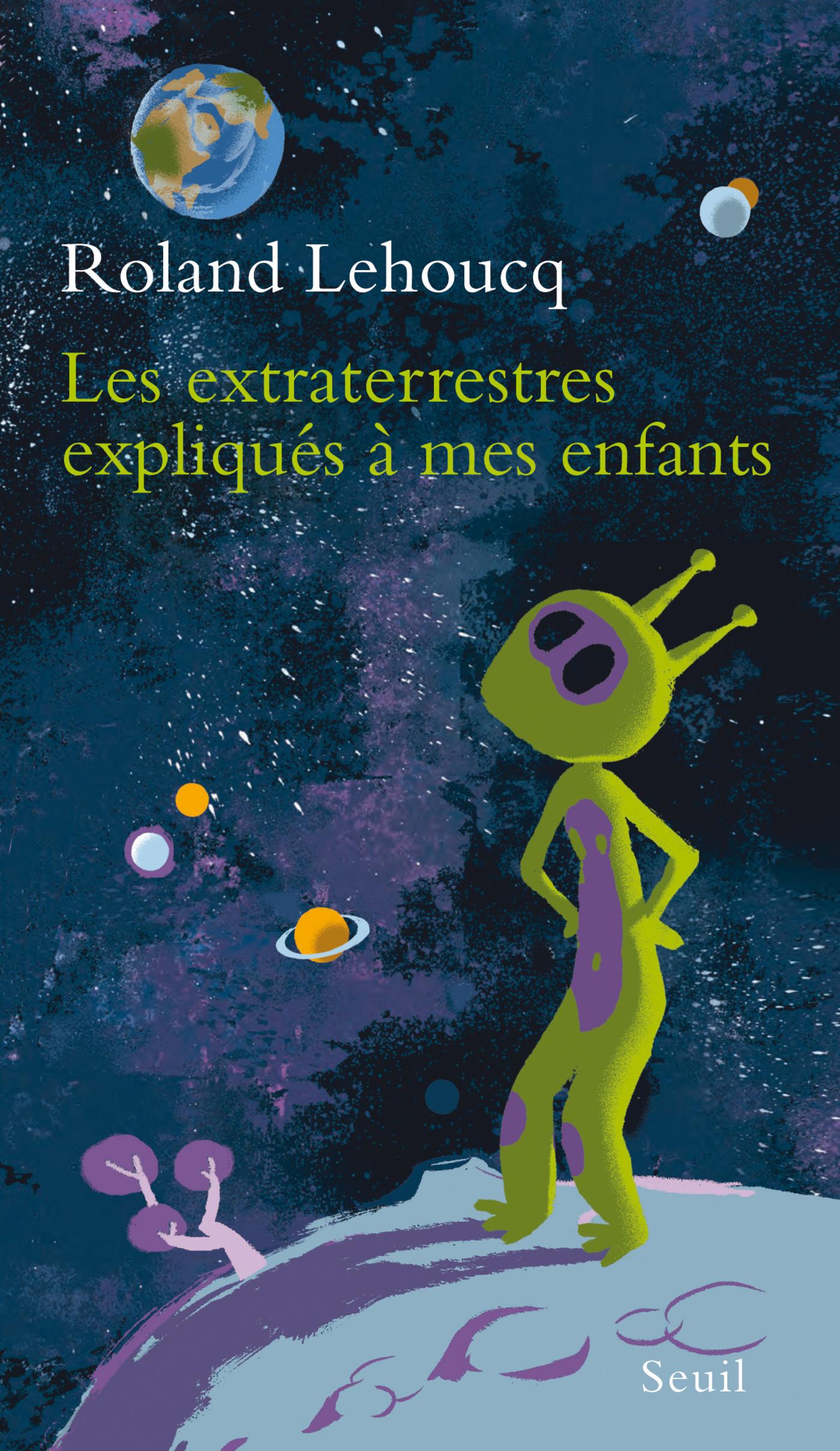 Les Extraterrestres expliqués à mes enfants | Lehoucq, Roland